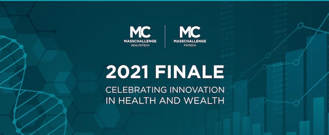 MassChallenge HealthTech & FinTech 2021 Finale